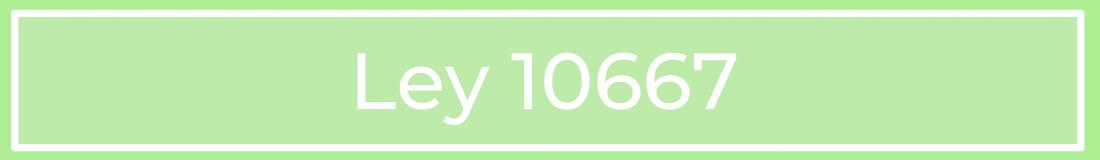 Ley 10667